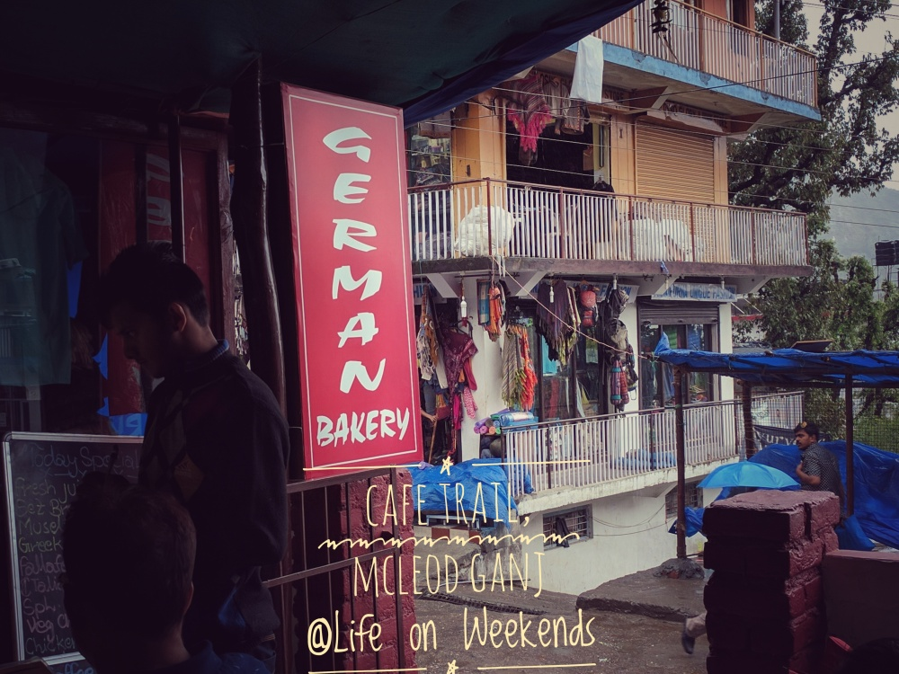 German bakery Cafe, McLeod Ganj @Life on Weekends