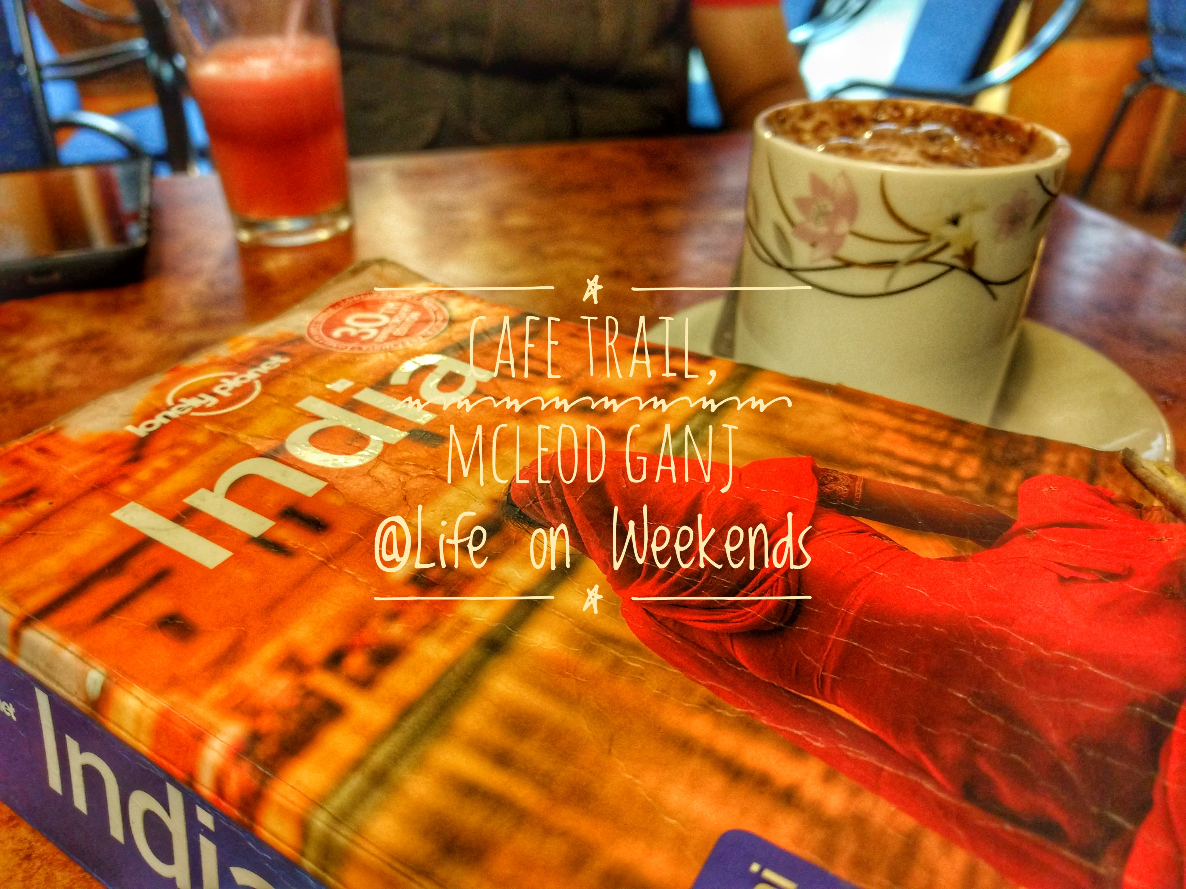 Four Seasons Cafe, McLeod Ganj @Life on Weekends