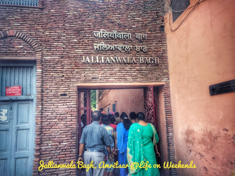 Jallianwala bagh, Amritsar @ Life on Weekends