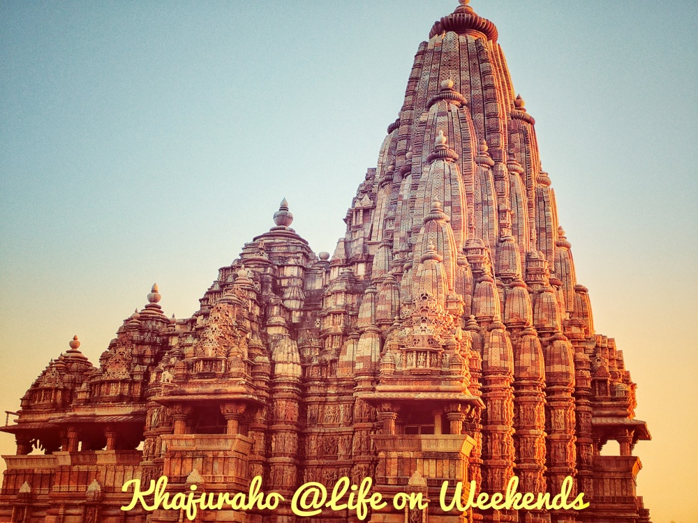 Khajuraho, Madhya Pradesh @Life on Weekends